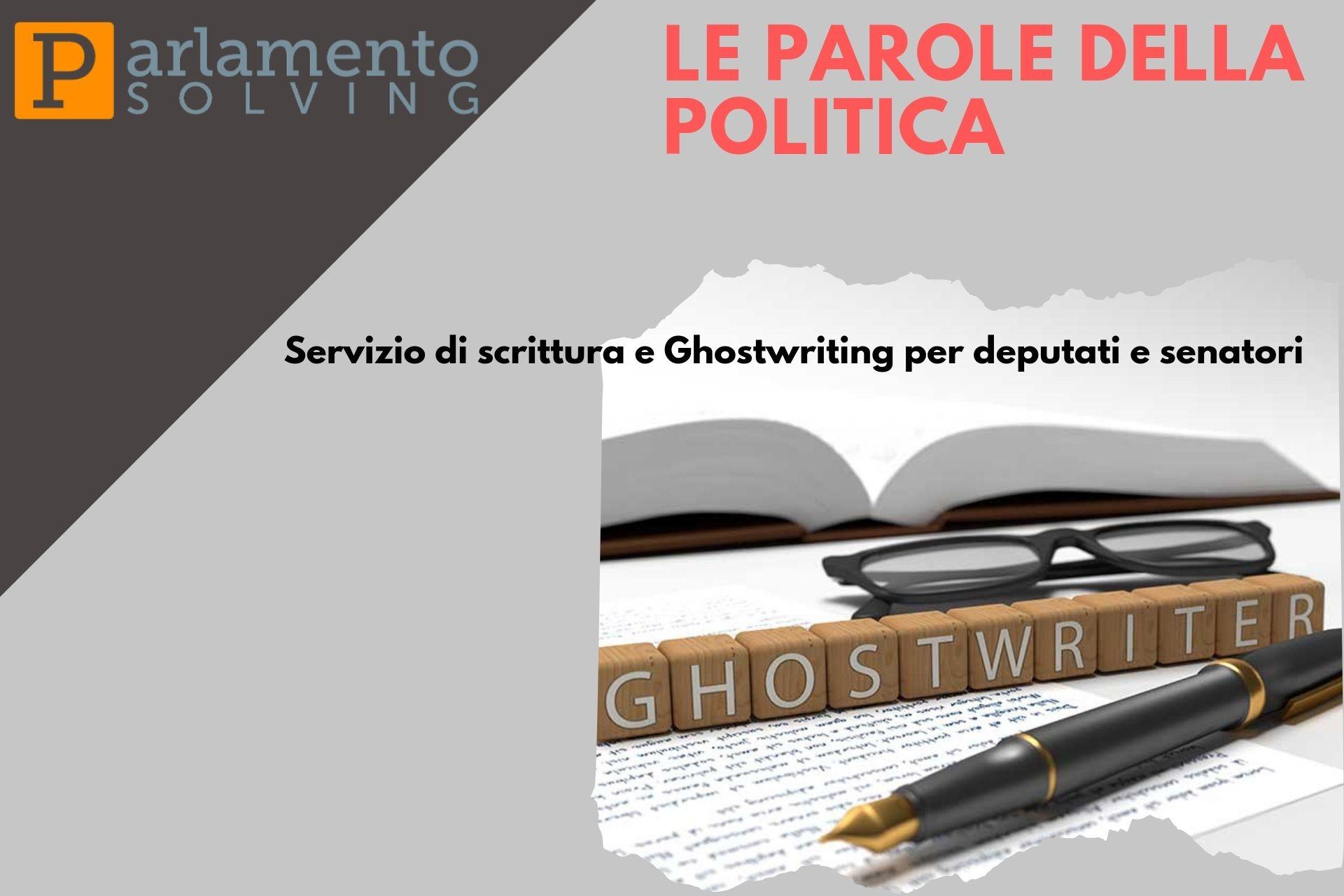 Le parole della politica - servizio di ghostwriting